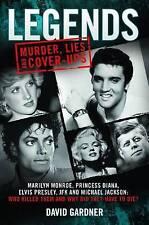 Legends: Murder, Lies and Cover-Ups. Marilyn Monroe, Princess Diana, Elvis Presl