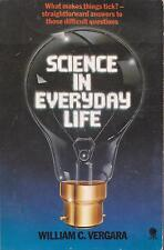 SCIENCE IN EVERYDAY LIFE WILLIAM C VERGARA HOW THINGS WORK QUESTIONS AND ANSWERS