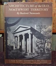 Architecture of Old Northwest Territory 1950 Ltd Edition Hardback with Jacket