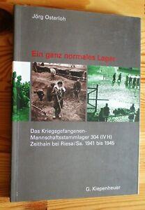 ZEITHAIN bei Riesa - Kriegsgefangenen-Stammlager 304 1941-1945 - Dokumentation