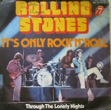 "ROLLING STONES - IT'S ONLY ROCK'N ROLL / THROUGH THE LONELY NIGHTS - 7"" - 45RPM"