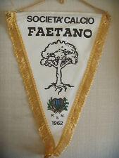 GAGLIARDETTO UFFICIALE CALCIO S.C. FAETANO REPUBBLICA SAN MARINO 1962