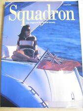 SQUADRON MAGAZINE JAN 2005 FAIRLINE OWNERS CRUISING VOLVO BENEDICTINE LEWES