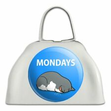 Mondays Cat Sleepy Tired Sleeping Work White Metal Cowbell Cow Bell Instrument