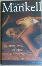 Henning Mankell: Erinnerungen an einen schmutzigen Engel - Deutsch German