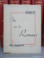Sade idée sur les romans palimurge N°33 / 100 vergé ingre1e grand papier Pauvert