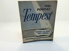 1961 Pontiac Tempest Chassis and Body Shop Manual Final Edition OEM S-6104