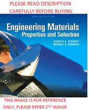 Engineering Materials by Kenneth G. Budinski 9th International Softcover Ed Same