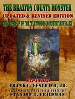 """The Braxton County Monster Updated & Revised Edition The Cover-up of the """"Fla..."""