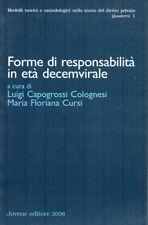 (DIRITTO ROMANO) FORME DI RESPONSABILITA' IN ETA' DECEMVIRALE Atti del convegno