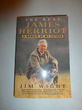 The Real James Herriot: A Memoir of My Father by Jim Wight Paperback Book B239
