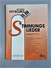Modern Keyboard, Stimmungslieder