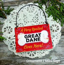 DecoWords Wood Ornament Mini Sign *Spoiled Great Dane Dog decor Gift New Usa