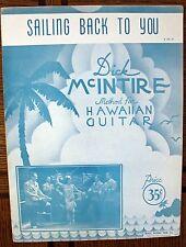 Rare Hawaiian Sheet Music - Dick McIntire - Sailing Back To You