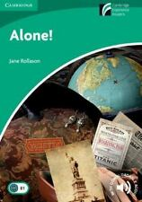 Alone! Level 3 Lower-Intermediate (cambridge Discovery Readers): By Jane Roll...
