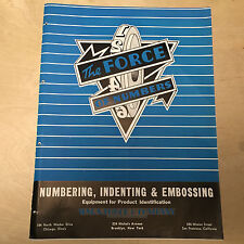 WM. A. Force & Company Brochure ~ Numbering Indenting Embossing Machines 1946