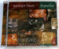 WHISKY TRAIL - THE GREAT RAID - 2 CD Sigillato