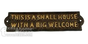 Cast Iron SMALL HOUSE BIG WELCOME Door Wall Plaque Sign Rustic Brown 8.25 inch