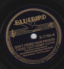 Johnny Messner on 78 rpm Bluebird B-7750: Don't Cross Your Fingers E 1938