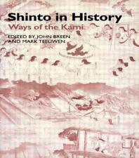 Shinto in History: By Mark Teeuwen, John Breen