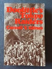 DOOLITTLE'S TOKYO RAIDERS. *SIGNED BY 31 ARMY AIR CORPS PILOTS & CREW MEMBERS*