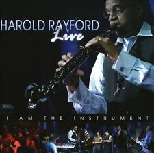 Live - I Am The Instrument, Harold Rayford, New