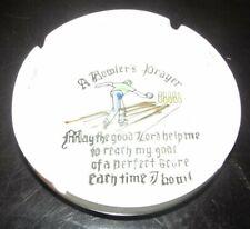 "Vintage Bowling Alley Ashtray Bowler Bowl ""A Bowler's Prayer Ceramic Japan"