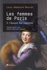Les femmes de Paris à l'époque des Lumières - Louis-Sébastien Mercier Tallandier