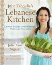 Julie Taboulie's Lebanese Kitchen: Authentic Recipes for Fresh and Flavorful Med
