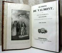 1830. Curiosa. Le Comte de Valmont ou les égarements de la raison.