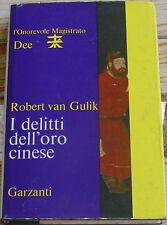 Robert van Gulik: I delitti dell'oro cinese - L'onorevole Magistrato Dee