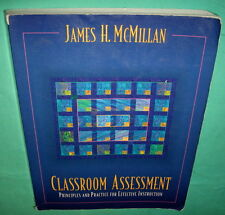 Classroom Assessment Principles and Practices for Instruction by James McMillan