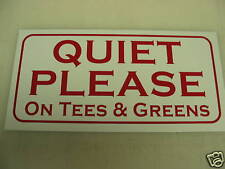 Vintage QUIET PLEASE Metal Sign Golf NEW ON TEES GREEN