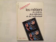 LES METIERS CINEMA TELEVISION AUDIOVISUEL 1990 CINEMACTION ILLUSTRE CINEMA