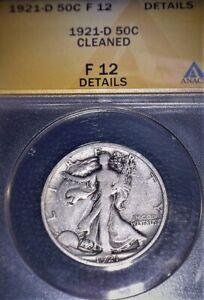 1921-D Walking Liberty Half Dollar ANACS F12, Key Date , Nice For The Grade