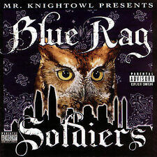 Blue Rag Soldiers [PA] by Knightowl (CD, Nov-2005, East Side Records)