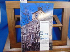 Domeyne Un collège de Province. college Ponsard vienne ne Dauphiné...