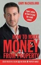 How to Make Money from Property by Gary McCausland (Paperback 2009)