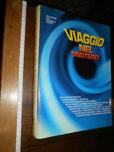 LIBRO:-LIBRO - VIAGGIO NEL MISTERO - 1° ED. READER'S DIGEST 1984 - COME NUOVO