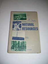 Our Natural Resources Book 1964 McGraw Central School New York McNall