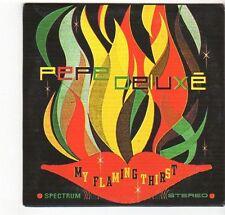 (EZ645) Pepe Deluxe, My Flaming Thirst - 2011 DJ CD