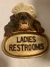 RESTAURANT SIGN CHEF WALL PLAQUE Bull Dog Ladies Restrooms
