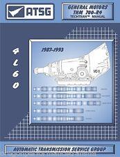 700R4 4L60 700-R4 ATSG Transmission Service Rebuild Overhaul manual Book 1987-up