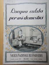 1928-L'ACQUA CALDA PER USI DOMESTICI-SOC.NAZ.DEI RADIATORI-MILANO