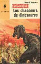 BOB MORANE 20 Les chasseurs de dinosaures Marabout junior 94 type 5 Henry VERNES