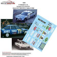 DECALS 1/43 REF 1591 CITROEN CX ULLMANN RALLYE MONTE CARLO 1980 RALLY