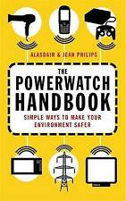 NEW The Powerwatch Handbook by Alasdair Philips