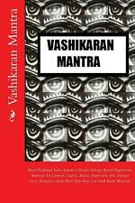 Vashikaran Mantra: Most Profound Vedic Sanskrit Divine Energy Based Hypnotism Ma