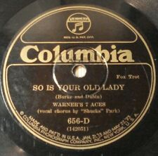 Warner's 7 Aces-Wanna Go Back Again/Your Old Lady-Columbia 656-V+ PrewarJazz