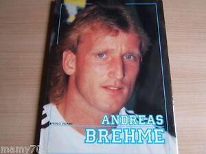 LIBRO=ANDREAS BREHME=FORTE EDITORE=1989=STORIA E FOTO DEL GIOCATORE TEDESCO